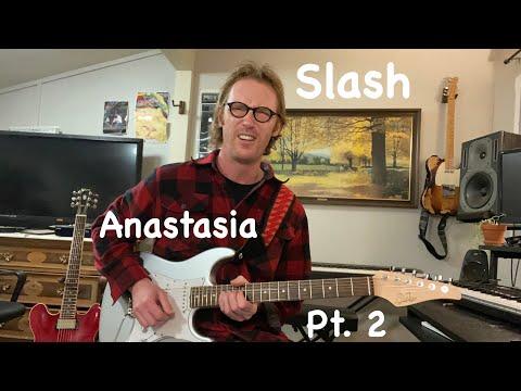 Anastasia – Slash Guitar Lesson Pt. 2 (Electric) + TAB