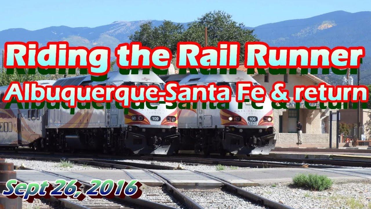 Albuquerque To Santa Fe >> Hd Rail Runner Abq To Santa Fe And Return Cab View Sept 26 2016