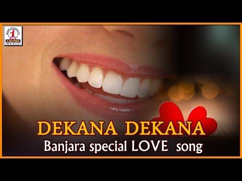 Banjara Special | Dekana Dekana Special DJ Song | Lambadi Songs | Lalitha Audios And Videos