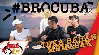 #BroCuba : Teka Nama Bahan Memasak!