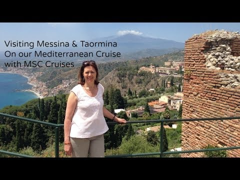 Messina and Taormina on our MSC Mediterranean Cruise