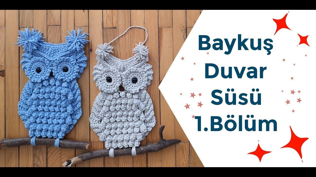 Baykuş Duvar Süsü | 1.Bölüm | Owl Decoration İdeas | DIY