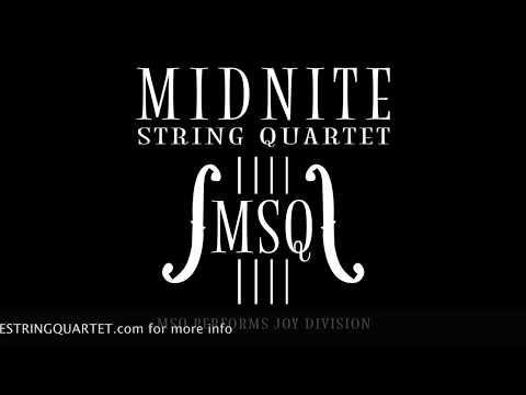 Love WIll Tear Us Apart - MSQ Performs Joy Division By Midnite String Quartet