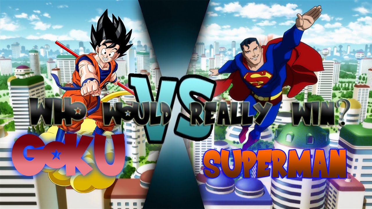 Who Will Win Goku Or Superman