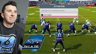 I did QB Kneel every play against a hater, he got so mad he Rage Quit!