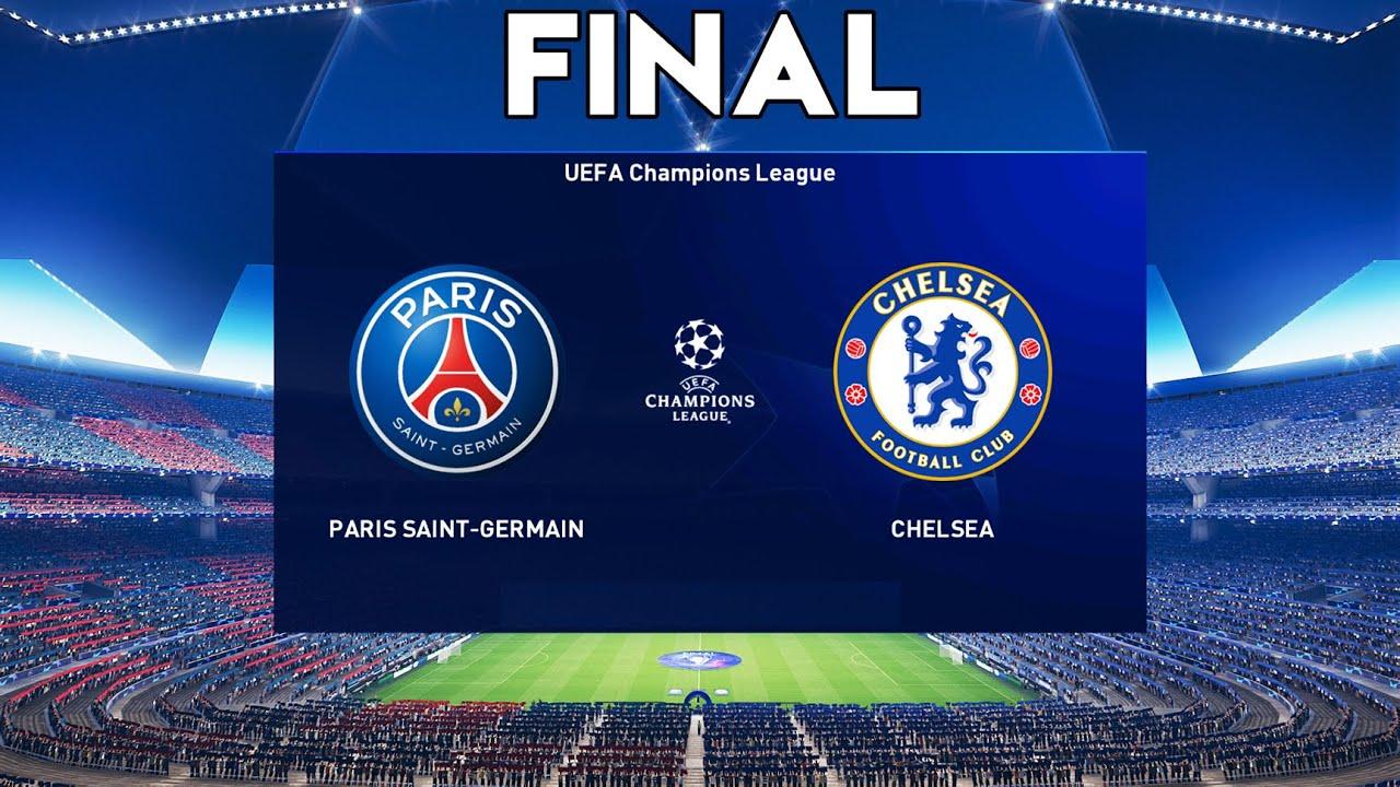 UEFA Champions League FINAL 2021 - CHELSEA vs PSG - YouTube
