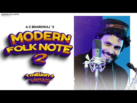 The Modern Folk Note-2 | A.C. Bhardwaj | Surender Negi & Shashi Bhushan Negi|