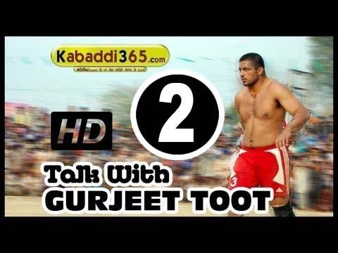 Gurjeet Toot ( Kabaddi Player ) Interview With Kabaddi365.com
