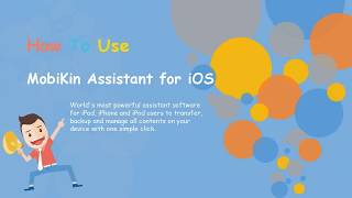 How to Use MobiKin Assistant for iOS