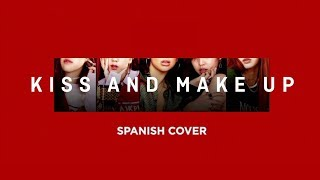 Kiss and Make Up - Dua Lipa feat. BLACKPINK Cover Español (feat. Itzchrista)