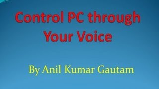 Hindi Control Your PC through your Voice