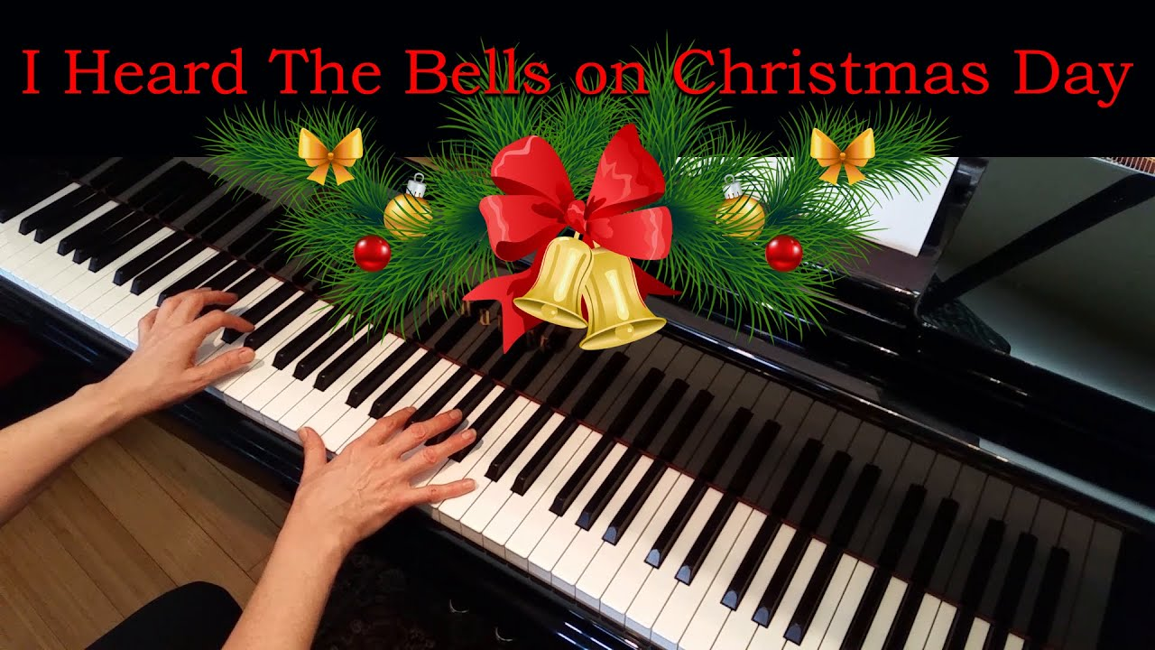 I Heard the Bells on Christmas Day (Advanced Piano Solo) - YouTube