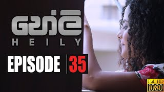 Heily | Episode 35 20th January 2020 Thumbnail