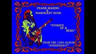 """Frank Marino and Mahogany Rush- """"Stories of a Hero"""" (Studio 1982)"""
