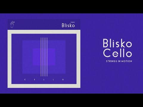 BLISKO CELLO - string textures in motion VST / AU