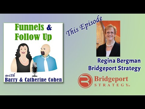 Regina Bergman, Bridgeport Strategy