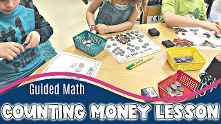 Guided Math | Counting Money Lesson