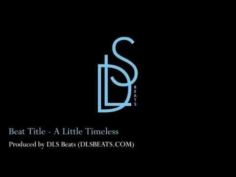 DLS Beats  A Little Timeless BeatInstrumental 103 BPM Hip Hop