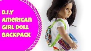 D.i.y American Girl Doll Backpack!