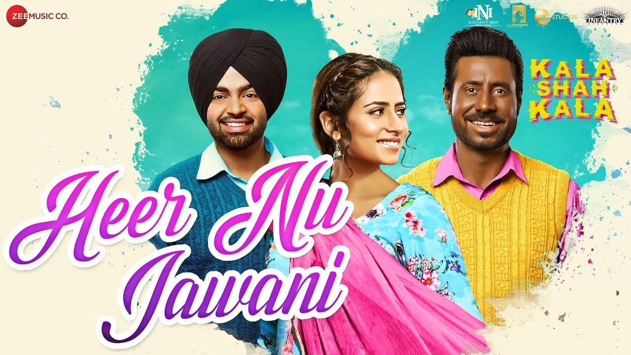Download Heer Nu Jawani - Kala Shah Kala | Binnu Dhillon | Sargun Mehta | Jordan Sandhu|Jaidev Kumar| Navjeet