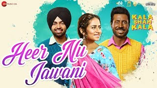 Heer Nu Jawani Kala Shah Kala | Binnu Dhillon | Sargun Mehta | Jordan Sandhu|Jaidev Kumar| Navjeet