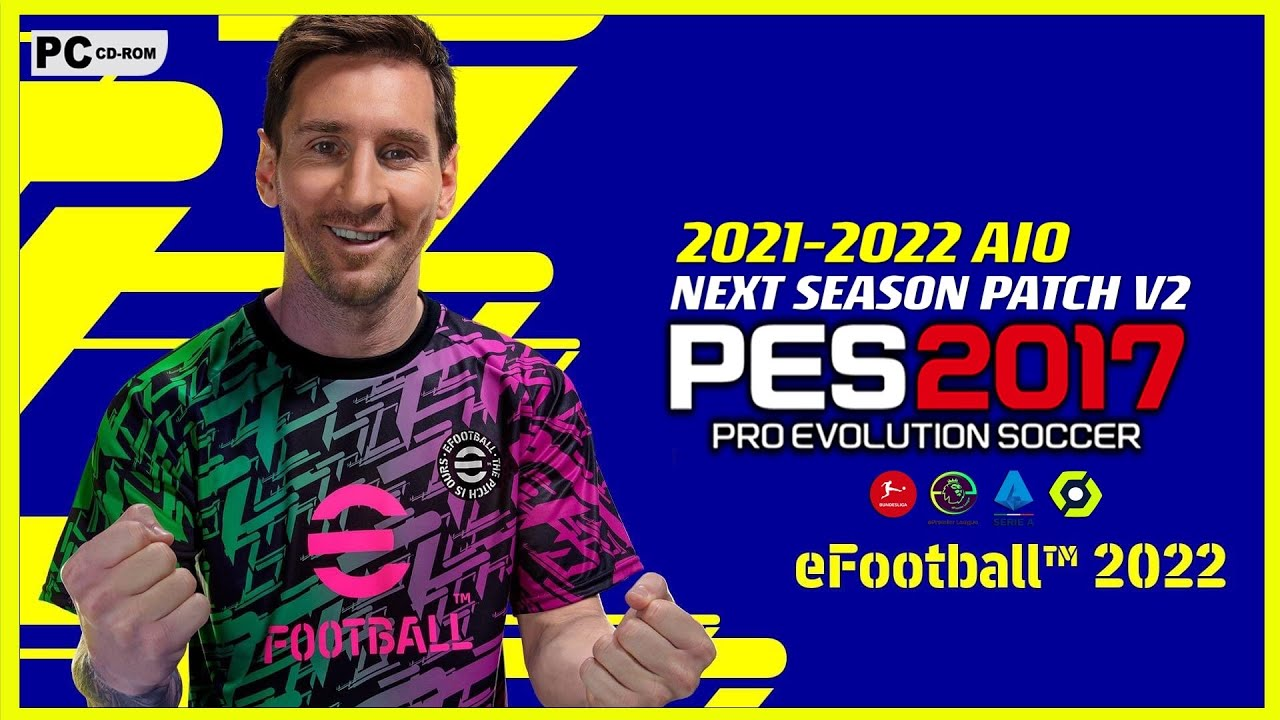Download PES 2017   NEXT SEASON PATCH 2021-2022 AIO V2   NEW SEASON UPDATE   OCT 10/1/2021   PC