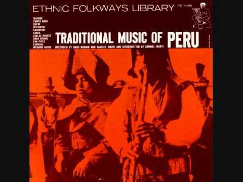 Perú - Traditional Music of Peru Vo. 1 (1958)