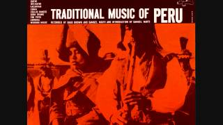 Perú - Traditional Music of Peru Vo. 1 (1958)