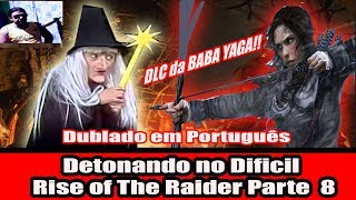 Detonando Rise of the Tomb Raider Parte 07 Dublado em Portugues