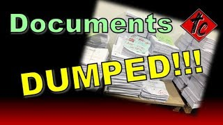 Documents DUMPED!!!