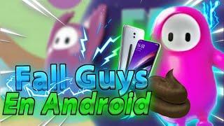 FALL GUYS EN ANDROID🔥 [Link por MIERDAFIRE] xd | Jugar en ANDROID