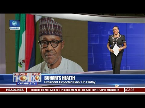 News@10: President Buhari Expected Back In Nigeria On Friday 09/03/17 Pt 1