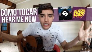 "COMO TOCAR - ""Hear Me Now"" Alok, Bruno Martini feat. Zeeba"