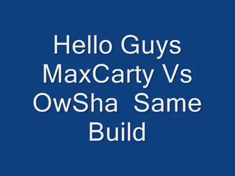 MaxCarty Vs OwSha Creddy Online