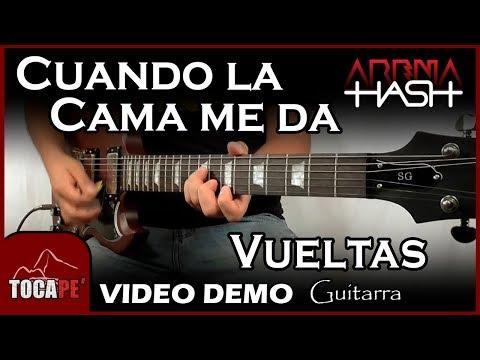 Cuando la Cama me da Vueltas - Arena Hash - Video Demo de Guitarra 🎸