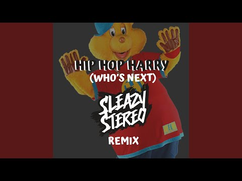 Hip Hop Harry (Who's Next) (Remix)