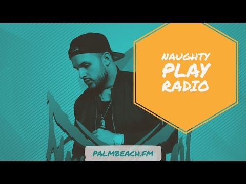 Naughty Play Radio #9 Best House Music Worldwide
