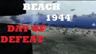 Day of defeat:D-day june 6th 1944 charlie sector omaha beach