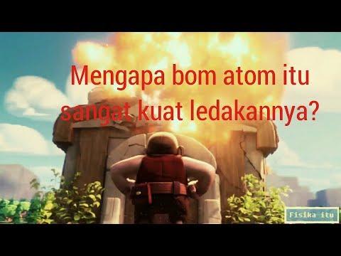 Mengapa Bom Atom Sangat Mengerikan dan Bagaimana Cara Kerja Bom Atom Itu ?