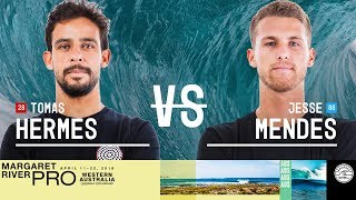 Tomas Hermes vs. Jesse Mendes - Round Two, Heat 11 - Margaret River Pro 2018