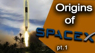 History of SPACEX - Part 1