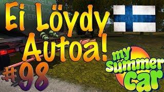 My Summer Car #98 | EI LÖYDY AUTOA!