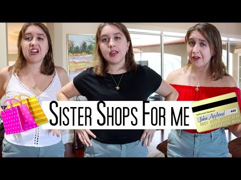 My Sister Buys My Outfits (Shopping Haul)