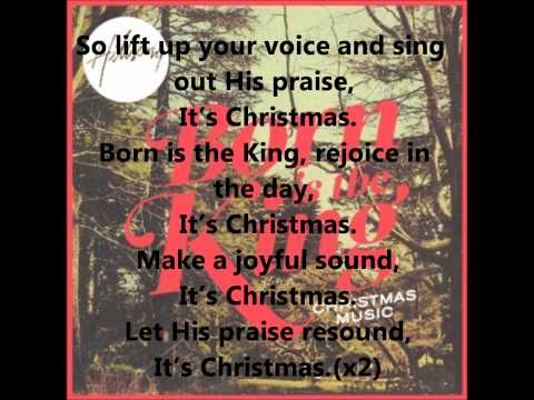 """""""Born Is The King (It's Christmas)"""" by Hillsong WITH Lyrics."""