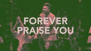 Forever Praise You (Official Music Video) - JPCC Worship Youth