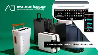 EVA Smart Luggage--A New Travel Experience that's Clean & Safe (Support Us On Kickstarter!)