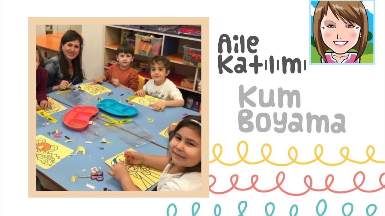 Anaokulu Aile Katilimi I 9 Kum Boyama Pinar Gunduz I Okul