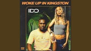 Woke Up In Kingston