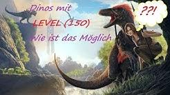 ARK Info Gudie (Deutsch) Wie bekomme Ich höhere Dino Level ??!