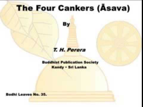 The Four Cankers Āsava   T  H  Perera